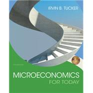 Microeconomics For Today by Tucker, Irvin B., 9781305507111