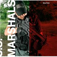 U.s. Marshals by Finke, Brian; Zimmerman, Edith (CON); Festino, Roberto (CON), 9781576877111