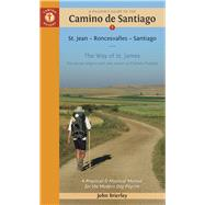 A Pilgrim's Guide to the Camino de Santiago St. Jean - Roncesvalles - Santiago by Brierley, John, 9781844097111