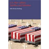 U.S. War-Culture, Sacrifice and Salvation by Denton-Borhaug; Kelly, 9781845537111
