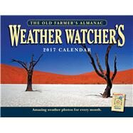 The Old Farmer's Almanac Weather Watcher's 2017 Calendar by Old Farmer's Almanac, 9781571987112
