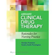 Abrams' Clinical Drug Therapy Rationales for Nursing Practice by Frandsen, Geralyn; Pennington, Sandra Smith, 9781609137113
