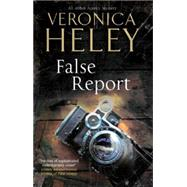 False Report by Heley, Veronica, 9780727897114