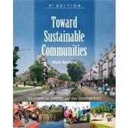 Toward Sustainable Communities : Solutions for Citizens and Their Governments by Roseland, Mark, 9780865717114