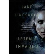 Artemis Invaded by Lindskold, Jane, 9780765337115