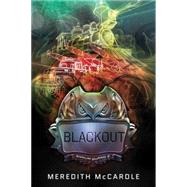 Blackout by Mccardle, Meredith, 9781477827116
