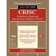 Crisc Certified in Risk and Information Systems Control All-in-one Exam Guide by Rogers, Bobby E.; Dunkerley, Dawn, 9780071847117