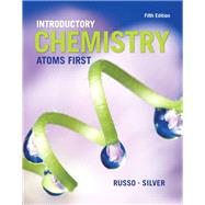 Introductory Chemistry Atoms First by Russo, Steve; Silver, Michael E., 9780321927118