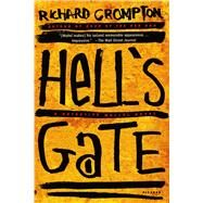 Hell's Gate A Detective Mollel Novel by Crompton, Richard, 9781250097118