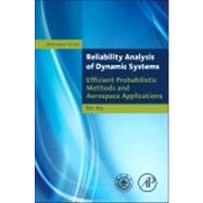 Reliability Analysis of Dynamic Systems by Wu, Bin, 9780124077119