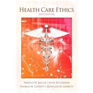 Health Care Ethics by Baillie, Harold M.; McGeehan, John M.; Garrett, Thomas M., deceased; Garrett, Rosellen M., 9780205257119