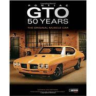 Pontiac GTO 50 Years by Holmstrom, Darwin; Newhardt, David, 9780760347119