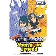 Naruto Chibi Sasuke's Sharingan Legend 2 by Taira, Kenji; Kishimoto, Masashi (CRT), 9781421597119