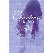 Chantress Fury by Greenfield, Amy Butler, 9781442457119