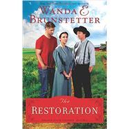 The Restoration by Brunstetter, Wanda E., 9781624167119