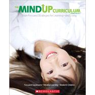 The MindUP Curriculum: Grades PreK–2 Brain-Focused Strategies for Learning—and Living by Foundation, The Hawn, 9780545267120