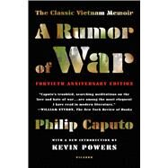 A Rumor of War by Caputo, Philip; Powers, Richard, 9781250117120