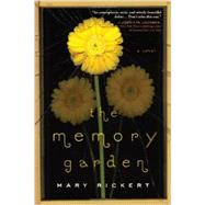 The Memory Garden by Rickert, Mary, 9781402297120