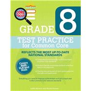 Barron's Core Focus - Grade 8 Test Practice for Common Core by Harmon, Judith; Hassall, Timothy, 9781438007120