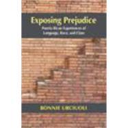 Exposing Prejudice by Urciuoli, Bonnie, 9781478607120