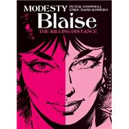 Modesty Blaise - The Killing Distance by O'DONNELL, PETERROMERO, ENRIC BADIA, 9781781167120