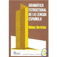 Gramatica Estructural De La Lengua Espanola by Beristain, Helena, 9789681827120