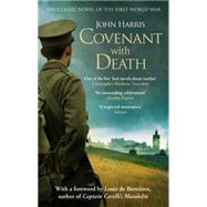 Covenant With Death by Harris, John, 9780751557121