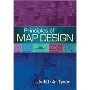 Principles of Map Design by Tyner, Judith A., 9781462517121