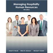 Managing Hospitality Human Resources with Answer Sheet (AHLEI) by Johanson, Misty; Sciarini, Michael S.; American Hotel & Lodging Association, 9780133097122