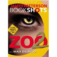 Zoo 2 by Patterson, James; DiLallo, Max, 9780316317122