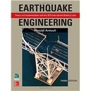 Earthquake Engineering: Theory and Implementation with the 2015 International Building Code, Third Edition by Armouti, Nazzal, 9781259587122