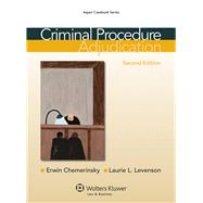 Criminal Procedure Adjudication by Chemerinsky, Erwin; Levenson, Laurie L., 9781454807124