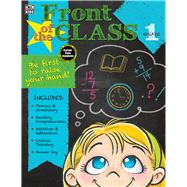 Front of the Class, Grade 1 by Thinking Kids; Carson-Dellosa Publishing Company, Inc., 9781483827124