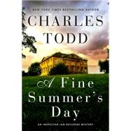 A Fine Summer's Day by Todd, Charles, 9780062237125