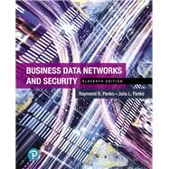 Business Data Networks and Security by Panko, Raymond R.; Panko, Julia L., 9780134817125