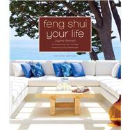 Feng Shui Your Life Second Edition by Barrett, Jayme; Coolidge, Jonn; Steenburgen, Mary, 9781402797125