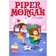 Piper Morgan in Charge by Faris, Stephanie, 9781481457125