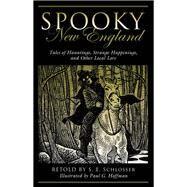 Spooky New England by Schlosser, S. E. (RTL); Hoffman, Paul G., 9781493027125