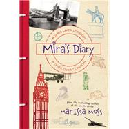Mira's Diary: Bombs Over London by Moss, Marissa, 9781939547125