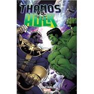 Thanos vs. Hulk by Starlin, Jim, 9780785197126