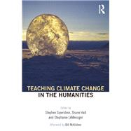 Teaching Climate Change in the Humanities by Siperstein; Stephen, 9781138907126
