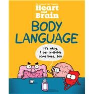 Heart and Brain: Body Language An Awkward Yeti Collection by The Awkward Yeti; Seluk, Nick, 9781449487126