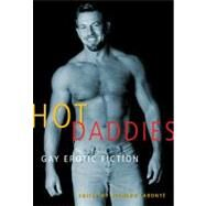 Hot Daddies Gay Erotic Fiction by Labonté, Richard, 9781573447126