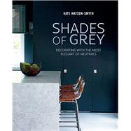 Shades of Grey by Watson-Smyth, Kate, 9781849757126