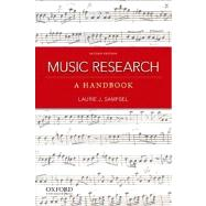 Music Research A Handbook by Sampsel, Laurie J., 9780199797127