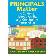 Principals Matter by Sanders, Mavis G.; Sheldon, Steven B., 9781634507127