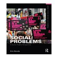 Social Problems: A Human Rights Perspective by Bonds; Eric, 9780415737128