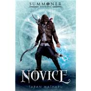 The Novice Summoner: Book One by Matharu, Taran, 9781250067128