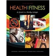 Health and Fitness: A Guide to a Healthy Lifestyle by BOUNDS, LAURA, 9781465207128