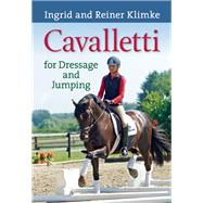 Cavalletti For Dressage and Jumping by Klimke, Ingrid; Klimke, Reiner, 9781570767128